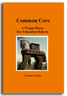 SoftBound -Common Core-A Trojan Horse for Education Reform